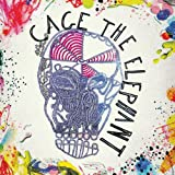 Cage The Elephant [Explicit]