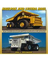 Haulpak and Lectra Haul: The World's Greatest Off-Highway Earthmoving Trucks