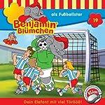 Benjamin als Fußballstar (Benjamin Blümchen 19) | Elfie Donnelly