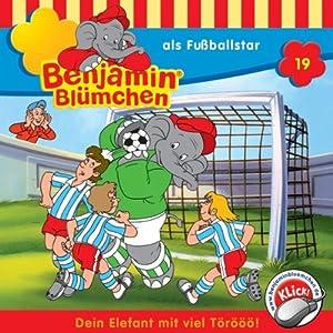 Benjamin als Fußballstar (Benjamin Blümchen 19) Hörspiel
