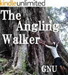 The Angling Walker (English Edition)