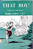 img - for That Boy!: A Story of Saint Gabriel Possenti book / textbook / text book