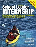 www.payane.ir - School Leader Internship: Developing, Monitoring, and Evaluating Your Leadership Experience