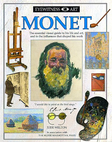 Eyewitness Art: Monet, Jude Welton