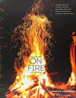 Mallmann on Fire
