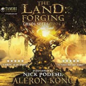 The Land: Forging: Chaos Seeds, Book 2 | Aleron Kong