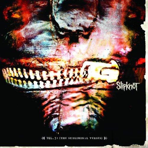 Slipknot - Volume 3 (The Subliminal Verses) - Zortam Music