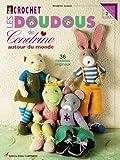 echange, troc Cendrine Armani- Cendrine - Crochet : Les doudous de Cendrine : Volume 2, 36 modèles originaux