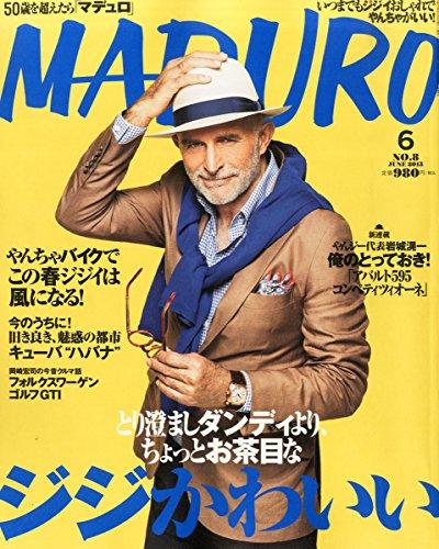 MADURO(マデュロ) 2015年 06 月号 [雑誌]