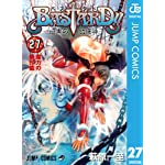 Amazon.co.jp: BASTARD!! 27 (ジャンプコミックスDIGITAL) eBook: 萩原 一至: Kindleストア