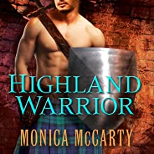 Highland Warrior: Clan Campbell, Book 1 (       UNABRIDGED) by Monica McCarty Narrated by Roger Hampton