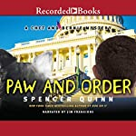 Paw and Order: A Chet and Bernie Mystery, Book 7 (       UNABRIDGED) by Spencer Quinn Narrated by Jim Frangione