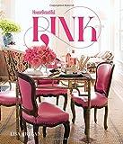 House Beautiful Pink