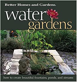 Water Gardens How To Create Beautiful Fountains Ponds