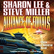 Alliance of Equals: Liaden Universe: Arc of the Covenants, Book 2 | Sharon Lee, Steve Miller