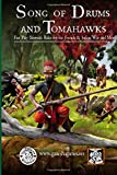Mike Demana Song of Drums and Tomahawks: Fast Play Skirmish Rules for the French & Indian War and More: 1
