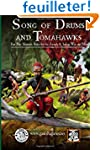 Song of Drums and Tomahawks: Fast Pla...