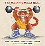 img - for The Weighty Word Book   [WEIGHTY WORD BK] [Hardcover] book / textbook / text book