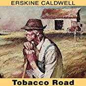 Tobacco Road | [Erskine Caldwell]