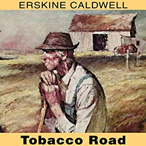 Tobacco Road Audiobook