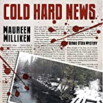 Cold Hard News | Maureen Milliken