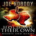 Holding Their Own XI: Hearts and Minds Audiobook by Joe Nobody Narrated by Michael Pauley