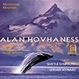 """Hovhaness, A.: Symphony No. 2 ,""""Mysterious Mountain"""" / Prayer Of St. Gregory / And God Created Great Whales (Seattle Symphony)"""