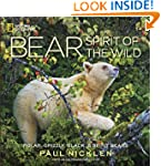 Bear: Spirit of the Wild