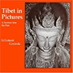 Tibet in Pictures: A Journey into the...