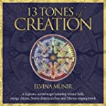 13 Tones of Creation: A Hypnotic Soun...