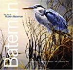 The Art of Robert Bateman: 25th Anniv...