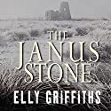 The Janus Stone (       UNABRIDGED) by Elly Griffiths Narrated by Jane McDowell