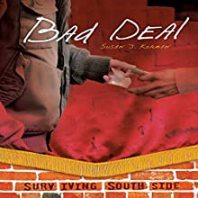 Bad Deal | Livre audio Auteur(s) : Susan J. Korman Narrateur(s) :  Intuitive