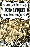 echange, troc Sean Connolly - Petites expériences scientifiques complètement déjantées