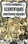 Petites exp�riences scientifiques compl�tement d�jant�es par Connolly