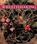 Wreathmaking for the First Time
