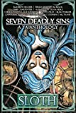 img - for Seven Deadly Sins: A YA Anthology (Sloth) (Volume 2) book / textbook / text book