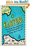 Karten!: Ein Buch �ber Entdecker, gen...