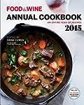Food & Wine Annual Cookbook 2015: An...