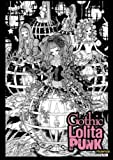 Gothic Lolita Punk: Draw Manga Like the Hottest Japanese Artists