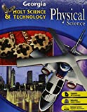 Holt Science & Technology: Life, Earth, and Physical Georgia: Student Edition Physical 2008