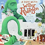 A Day with Wilbur Robinson by William Joyce cover image