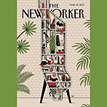 The New Yorker, March 27th 2017 (Jane Mayer, Michael Schulman, Ruth Franklin) Periodical by Jane Mayer, Michael Schulman, Ruth Franklin Narrated by Dan Bernard, Christine Marshall