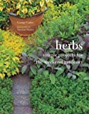 Herbs: Simple Projects for the Weekend Gardener (1841726109) by Carter, George