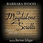 The Magdalene Scrolls | Barbara Wood
