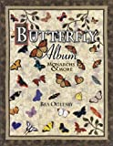 img - for Butterfly Album Monarchs & More book / textbook / text book