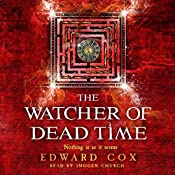 The Watcher of Dead Time | Edward Cox