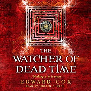 The Watcher of Dead Time Audiobook