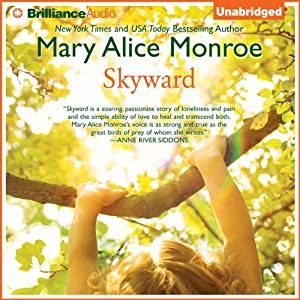 Skyward | [Mary Alice Monroe]
