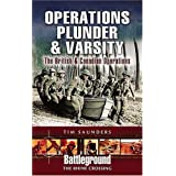 Operation Plunder and Varsity: The British and Canadian Rhine Crossing (Battleground Europe)by Tim Saunders